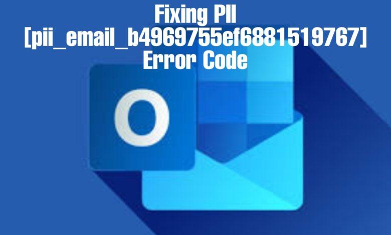 [pii_email_b4969755ef6881519767] Error Code