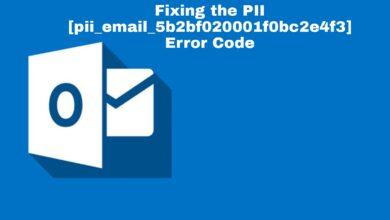 Fixing the PII [pii_email_5b2bf020001f0bc2e4f3] Error Code
