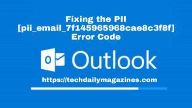 Fixing the PII [pii_email_7f145965968cae8c3f8f] Error Code